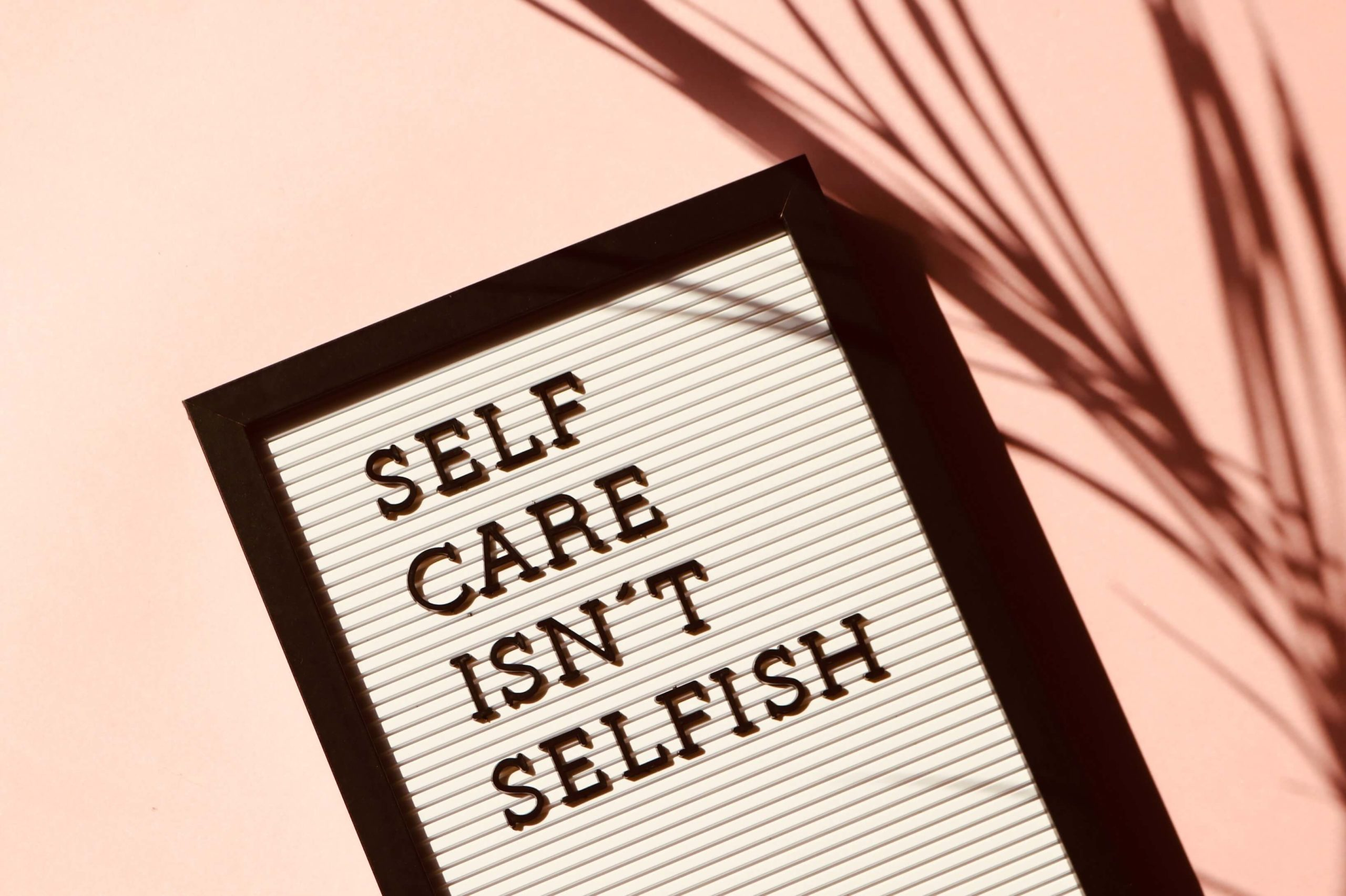 leaders should see that self care is a necessary thing to do